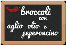 broccoli affogati con aglio, olio e peperoncino.
