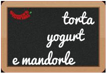Torta allo Yogurt e Mandorle
