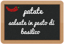 patate salsate in pesto di basilico